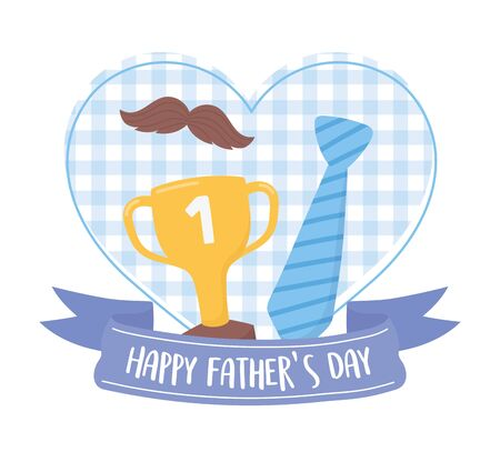 happy fathers day, necktie moustache and trophy on heart love Vectores