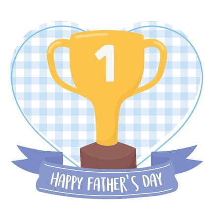 Trophy cup with ribbon design, Fathers day celebration and love theme Vector illustration