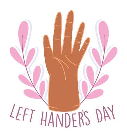 left handers day, hand cartoon celebration message letters vector illustration