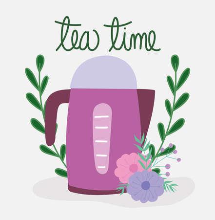 tea time teapot electric kitchen, flowers floral design cartoon vector illustration Vector Illustration