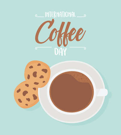 international day of coffee, top view cup and cookies vector illustration