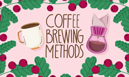 coffee brewing methods, drip maker cup branches grains frame card vector illustration