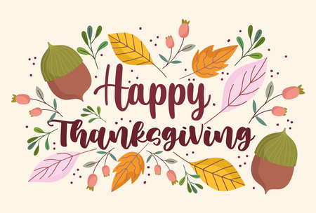 happy thanksgiving foliage leaves acorns floral decoration card vector illustration
