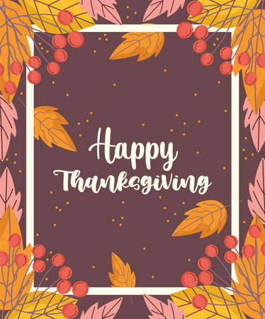 happy thanksgiving frame foliage leaves berry card vector illustration