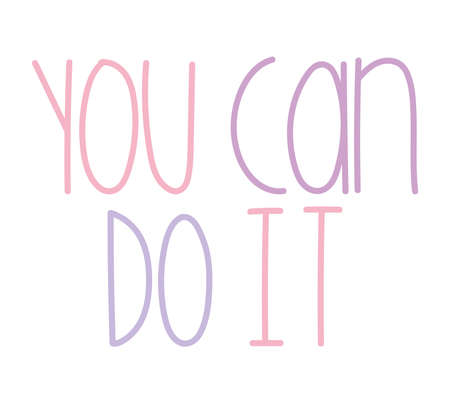 you can do it inspirational Illustration