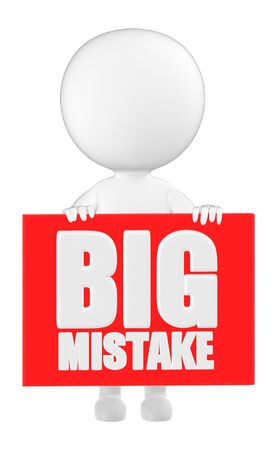 3d character , man holding a big mistake board - 3d rendering