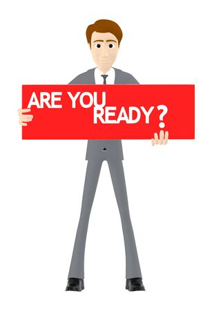 3d character , man holding a are you ready board - 3d rendering