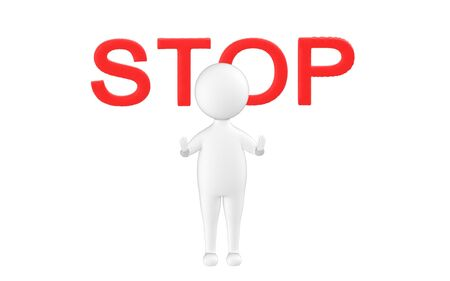 3d character , man showing stop gesture with stop text beyond it- 3d rendering