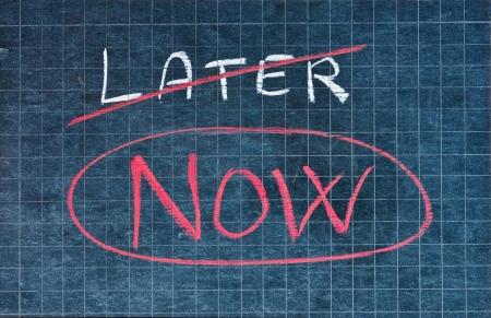 excuser: Maintenant, le mot �crit � la place du concept de procrastination tard