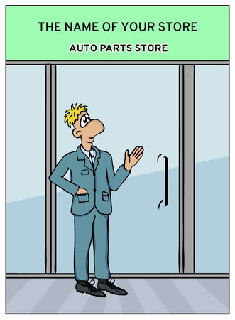 glass door: Advertisement for auto parts store. A man near the glass door of the store. Part 2 of Comics