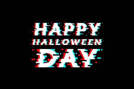 Happy halloween day glitch vector design.