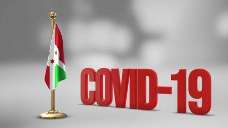 Burundi realistic 3D flag illustration. Red 3D COVID-19 text rendering.