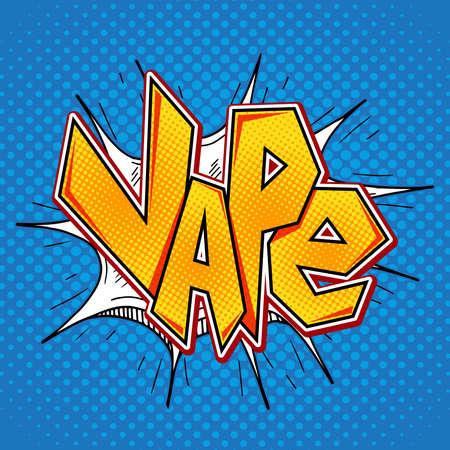 Vape lettering in comic retro pop art style. E-cigarette smoking concept. Vector graphic Vape word comics bubble. Illustration