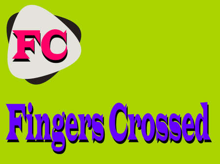 FC full form Fingers crossed made with logical   art pattern for business text communication display texture.