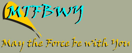 May the Force be with You sentence presented with logical  art pattern for business text communication display texture.