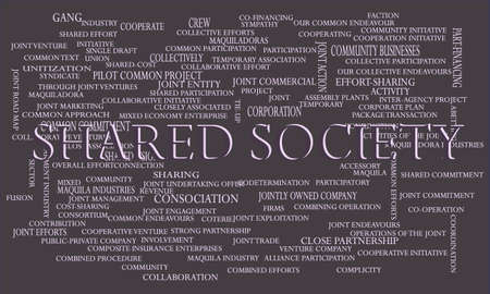 Shared Society a business related terminology created on word cloud abstract background for commercial education purpose. Иллюстрация