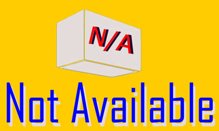 NA full form is Not Available displayed on communication word symbol abstract background.