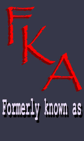 FKA abbreviations Formerly known as presented with logo pattern on word texture background.