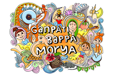 indian gods: vector illustration of colorful doodle for Happy Ganesh Chaturthi saying Ganpati Bappa Morya, Oh Ganpati My Lord