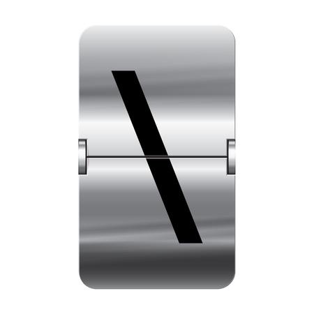flipboard: Silver flipboard letter backslash from a series of departure board letters. Illustration