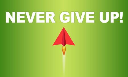 Illustration with miniature air plane and message never give up on green coloured background