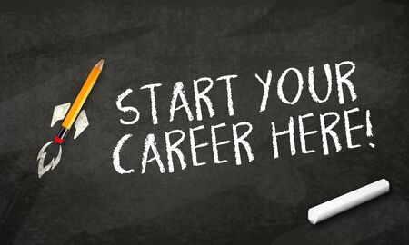 Black chalkboard with pencil rocket and message Start your career here