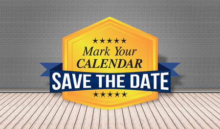 Save the Date badge - Mark your Calendar. Stock Photo