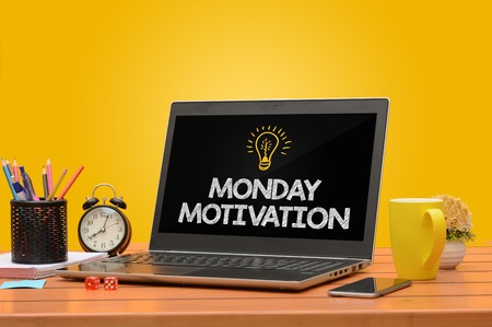 Monday Motiviation on A laptop with Saturated Background