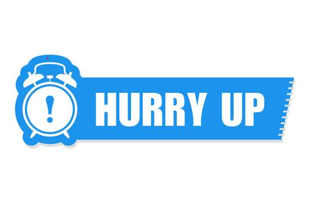 Hurry up sticker - sale label with alarm clock and haste call