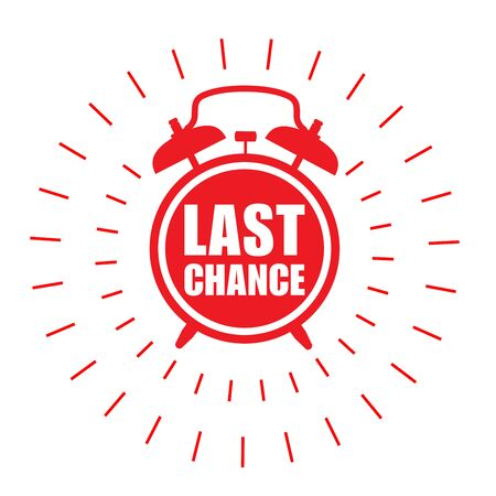 Last chance sticker - sale label with alarm clock and haste call Illustration