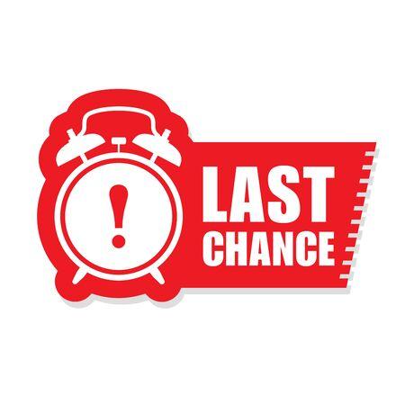 Last chance sticker - sale label with alarm clock and haste call Ilustração