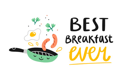 Best breakfast ever, cute cartoon vector illustration
