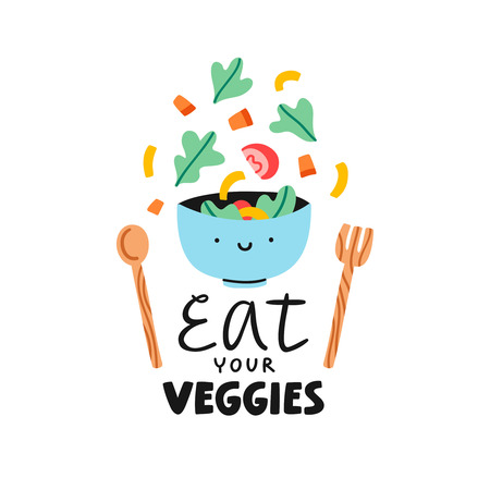 eat healthy: Eat your veggies, vector illustration about healthy eating