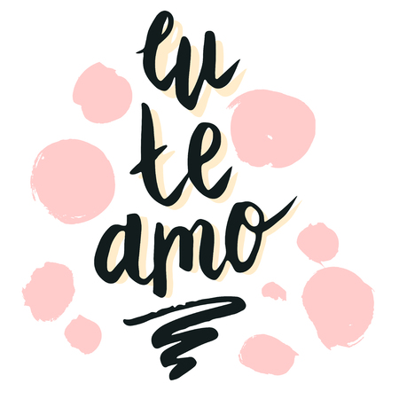 Happy Valentine's day, lettering Eu te amo (I love you in Spanish) hand written and isolated on white with pink circle background. Ilustração