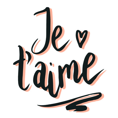 Happy Valentine's day, lettering Je t'aime (I love you in French) hand written and isolated on white.
