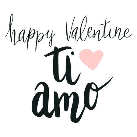 Happy valentine lettering ti amo, I love you in Italian, hand written with dry brush heart background.