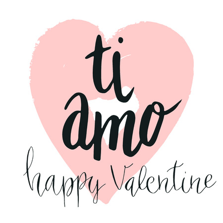 Happy Valentine's day lettering ti amo (I love you in Italian) hand written with dry brush heart background.