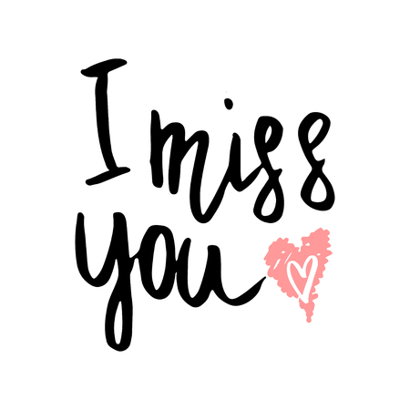 I miss you hand written happy Valentine day lettering with sketch heart isolated on white background. Illustration