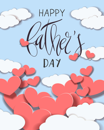 Beautiful vector illustration greeting card template with Happy Father's Day handwritten lettering and paper cut craft hearts and clouds floating in clear blue sky. Ilustração