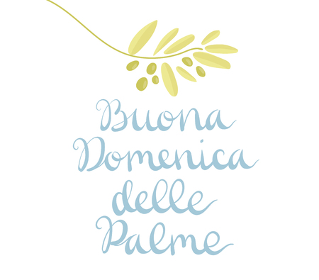Buona Domenica delle Palme - Happy Palm Sunday - celebration card with handwritten lettering and olive branch. Hand drawn vector in minimal style. Foto de archivo - 118717750