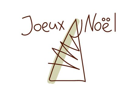 Minimal style hand drawn art of cute tree and handwritten phrase Joeux Noel, translation from French: Merry Christmas. Vector illustration for card.
