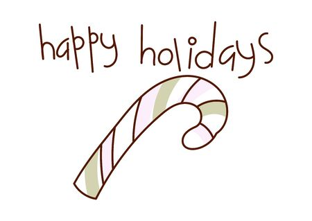 Minimal style hand drawn art of cartoon cute candy cane and handwritten phrase Happy Holidays. Vector illustration Christmas card.