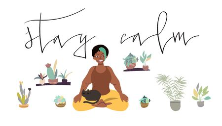 Woman sitting in meditation pose with her cat while staying at home for quarantine. Vector art in minimal style. Handwritten phrase.