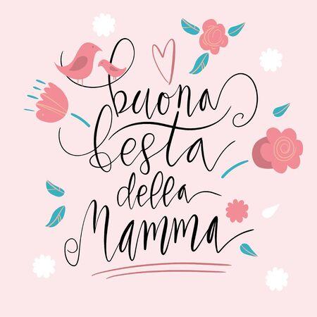 Handwritten vector lettering Buona Festa Della Mamma Happy Mother's day in Italian with birds ornament isolated on white.  イラスト・ベクター素材