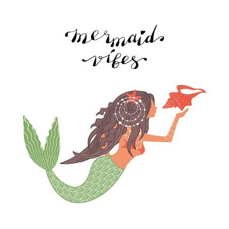 Hand Drawn Mermaid With Handwritten Lettering Mermaid Vibes