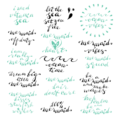 Hand lettering phrases I need vitamin sea, let the sea set you free, ocean vibes, mermaid at heart in black isolated on white background