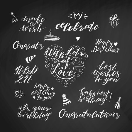 Hand lettering birthday wishes phrases set in white isolated on chalkboard background. Handwritten text. Stock vector illustration.