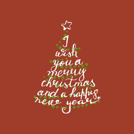 hand drawn lettering I wish you a merry christmas and a happy new year, on red background Illustration