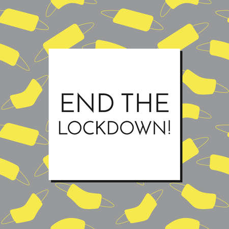 End the lockdown text on white square inside a frame from seamless pattern with yellow face masks on gray background