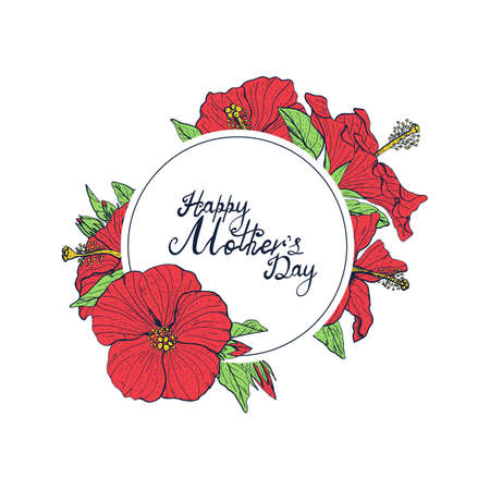Hand lettering text Happy Mothers day decorated with line art vintage red hibiscus flowers